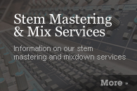 Stem Mastering & Mix Services